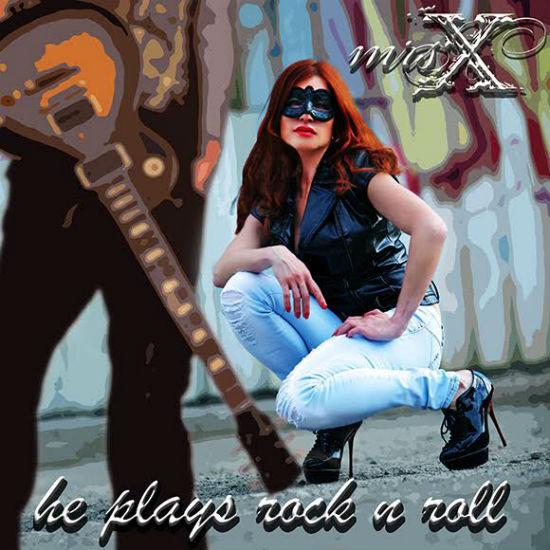 Миссис Икс (Mrs. X) представила новый сингл «Он играет рок-н-ролл»